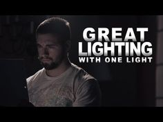 Great Cinematography with Only One Light! - YouTube
