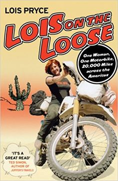 Lois on the Loose: Amazon.co.uk: Lois Pryce: 8601200959321: Books