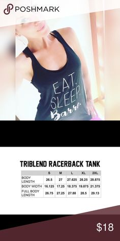 Eat. Sleep. Barre. - Racerback Tank Perfect for any Barre Addict! 10% off with purchase of 3 or more. Will bundle with any item. Tank is brand new and never worn. Tops Tank Tops