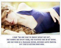Wildest dreams - Taylor Swift - 1989. https://youtu.be/IdneKLhsWOQ