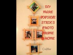 "DIY Ice Cream Stick (Popsicle) ""Photo Frame"" @ Home : Room Decor - YouTube"
