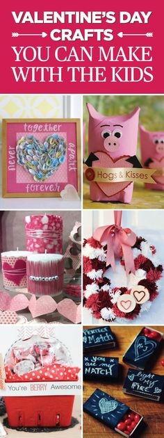 40 Valentine's Day Crafts You Can Make Using Stuff Around the House