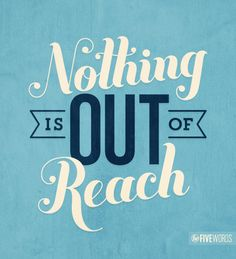 'Nothing is out of reach' - 'Five Words' is a typography website established by Skye Dwyer and Melissa Lee