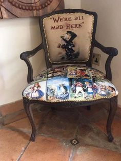 Alice In Wonderland Chair Funky Furniture, Furniture Makeover, Painted Furniture, Alice In Wonderland Party, Mad Hatter Tea, Home And Deco, Upholstered Furniture, Upholstery, Disney