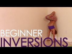 Yoga Bascis Class FOUR: Beginner Inversions, Headstand, Forearm Balance and Handstand - YouTube