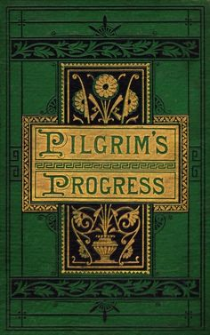 'The Pilgrim's Progress from This World to That Which Is to Come ', by John Bunyan. This is an undated edition (circa published by T. The book was originally published in I Love Books, Great Books, Books To Read, My Books, Classic Literature, Classic Books, English Literature, Vintage Book Covers, Vintage Books