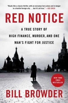 Read Book: Red Notice, A True Story of High Finance, Murder, and One Man's Fight for Justice - Reading Free eBook / PDF / Book Vigan, Vladimir Putin, Pdf Book, Wall Street, Good Books, Books To Read, Free Books, Buy Books, Fight For Justice