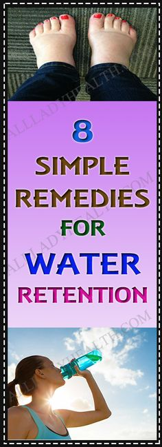 8 Simple Home Remedies For Water Retention #remedies #water #retention #health #drink #fitness #diet #home #remedies #natural #remedies