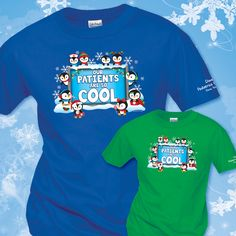 """Celebrate the winter holiday season at your medical facility with """"Our Patients Are So Cool"""" shirts from WorkPlacePro!"""