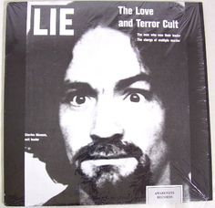 Charles manson lie the love and terror cult