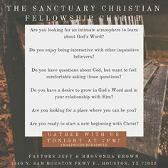 If you answered yes to any of these questions, we want to personally invite you to gather with us tonight at 7pm or Sunday morning 10am atThe Sanctuary Christian Fellowship Church  We would love to meet you and encourage you and remind you that God loves YOU!! #thesanctuary #makingchurchsimple #keepingChristatthecenter #comegrowwithus