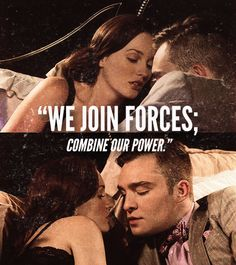 Blair Waldorf + Chuck Bass=  the world's most dangerous schemers