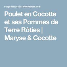 Poulet en Cocotte et ses Pommes de Terre Rôties   Maryse & Cocotte