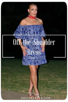 Off-the-Shoulder Dress Tutorial - Erica Bunker DIY Style!