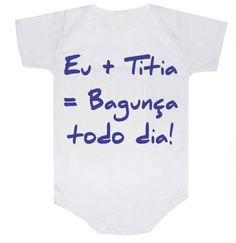 Body - Eu mais titia - Comprar em lojanick Baby Boy Outfits, New Baby Products, Baby Kids, Julia, Stencil, Manual, T Shirt, Boy Clothing, Aunties Photos