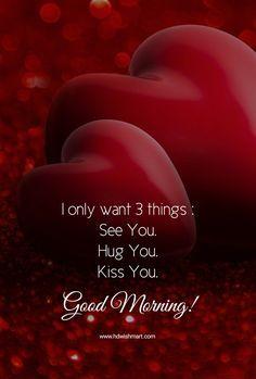 Good Morning Babe Quotes, Good Morning Sweetheart Quotes, Romantic Good Morning Messages, Good Morning Kisses, Morning Quotes Images, Good Morning Beautiful Quotes, Good Morning Texts, Good Morning Greetings, Good Morning Kiss Images