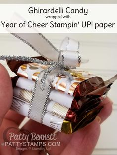 Year of Cheer Stampin' UP! Christmas / Holiday gift giving idea featuring Ghirardelli chocolate and fun metallic embellishments by Patty Bennett