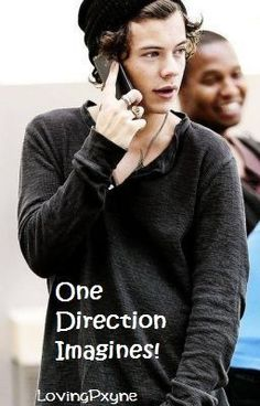 """Read """"One Direction Imagines! (Harry Styles) - Imagine 7! :)"""" #fanfiction #short-story"""