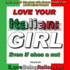 "My ITALIAN SWEETHEART LOVES ME... I""M BLESSED..."