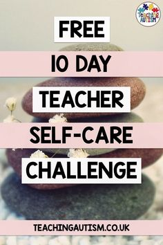 This free 10 day teacher self-care challenge is the perfect way for you to work on your self-care and wellbeing. With quick challenges and activities for you to complete each day, watch your self-care routine come to life. Life Skills Activities, Self Care Activities, Autism Teaching, Teaching Tips, Autism Classroom, Teacher Blogs, Teacher Resources, Teacher Hacks, Teacher Stuff