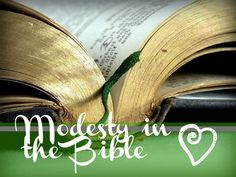 1 Timoteo 2: 9-10 Quiero que las mujeres se visten con modestia, con pudor y modestia ... con buenas obras; corresponde a mujeres que profesan piedad