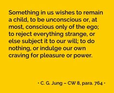 Jung, CW8 Wise Quotes, Inspirational Quotes, C G Jung, Carl Jung Quotes, Gestalt Therapy, Jungian Psychology, Gustav Jung, Note To Self, Spiritual Quotes