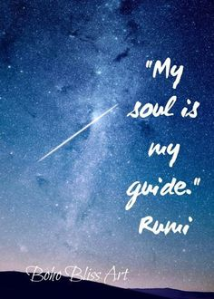 My soul is my guide. Quote Art, Art Prints Quotes, Wall Art Quotes, Rumi Quotes, Spiritual Quotes, Inspirational Quotes, Ocean Girl, Reflection Quotes, Empowerment Quotes