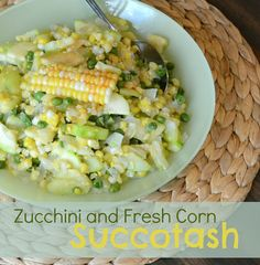 Zucchini and Fresh Corn Succotash - summer on a plate (gluten free and vegan)