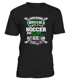 Super Cool Soccer Mom Funny Sayings #soccer #soccermom #mom #shirt #tshirt #tee #gift #perfectgift #birthday #Christmas #motherday