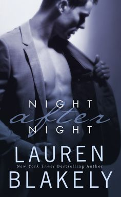 Top 14 most sexually charged excerpts from erotica books   Night After Night by Lauren Blakely
