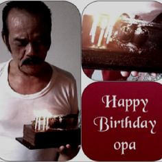  Happy birthday opa 