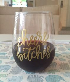 Cheers bitches Stemless Wine Glasses Gift by EverydayCalligraphy