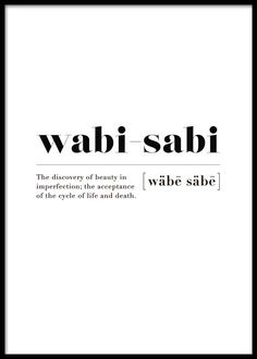 Wabi-sabi in the Posters / Posters with text at Desenio AB -. - Wabi-sabi in the Posters / Posters with text at Desenio AB - Unusual Words, Weird Words, Rare Words, Unique Words, New Words, Cool Words, Citations Instagram, Instagram Quotes, Words Quotes
