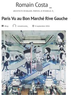 Paris Vu au Bon Marché Rive Gauche - ROMAIN COSTA #ParisVuAuBonMarche #LeBonMarche #VuAuBonMarche #PressReview #PressBook