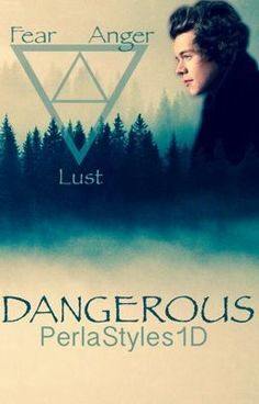 "Read ""Dangerous h.s - Dangerous (a Harry Styles fanfiction)"" #wattpad #fanfiction"