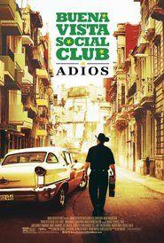 Watch Buena Vista Social Club: Adios (2017) Full Movie Download