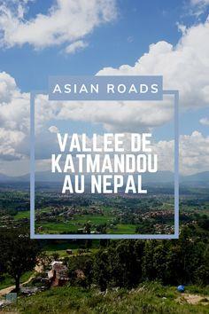 Les plus beaux endroits de la vallée de Katmandou répertoriés sur cette page ! Destinations, Roads, Beautiful Places, Tourism, Travel, Road Routes, Street, Travel Destinations