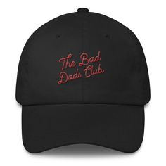 4c290ca5ae5 The Bad Dads Club Script Logo Dad Hat Mens Fashion