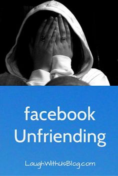 It was a while before I realized how personal people took Facebook Unfriending, but there are reasons I still push that button, and it doesn't mean I don't like the person...