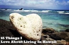 15 Things I Love About Living In Hawaii from Sarah at TheOhanaMama.com