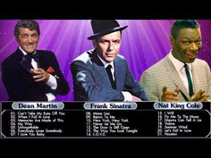 Frank Sinatra,Nat King Cole,Dean Martin : Greatest Hits - Collection