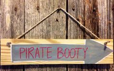 Reclaimed wood PIRATE BOOTY gray, red, and white arrow hanging sign  on Etsy, $10.00
