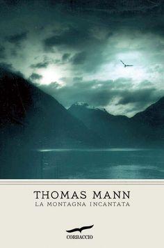 La montagna incantata Thomas #Mann #Corbaccio