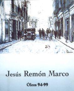 Óleos de Jesús Remón Marco en Caja Castilla-La Mancha Marzo 2000 #CajaCastillaMancha #Cuenca #JesusRemonMarco