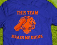 Florida Gators - This Team Makes Me Drink T-shirt