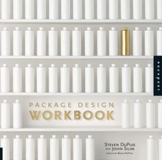 Package Design Workbook The Art and Science of Successful Packaging By (author) Steven Dupuis, By (author) John Silva Graphic Design Books, Buch Design, Type Treatments, Design Process, Packaging Design, The Book, Identity, Logo Design, Design Inspiration