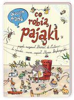 Opowiem ci, mamo co robią pająki - De Latour Daniel, Brykczyński Marcin Spider Book, Child Love, Graphic, Love Story, Childrens Books, Vintage World Maps, Kindergarten, Classroom, Baseball Cards