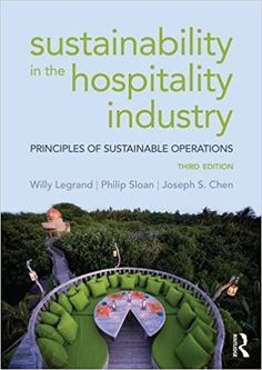 csr in the hospitality industry Find product information, ratings and reviews for corporate social responsibility in the hospitality and tourism industry (hardcover) online on targetcom increased tourism benefits local economies by creating more revenue and employment options as interest in the location grows.