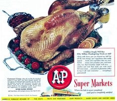1951 A&P Supermarket ad featuring a festive roast turkey. #vintage #1950s #Thanksgiving #Christmas