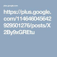https://plus.google.com/114646045642929501276/posts/X2By9xGREtu